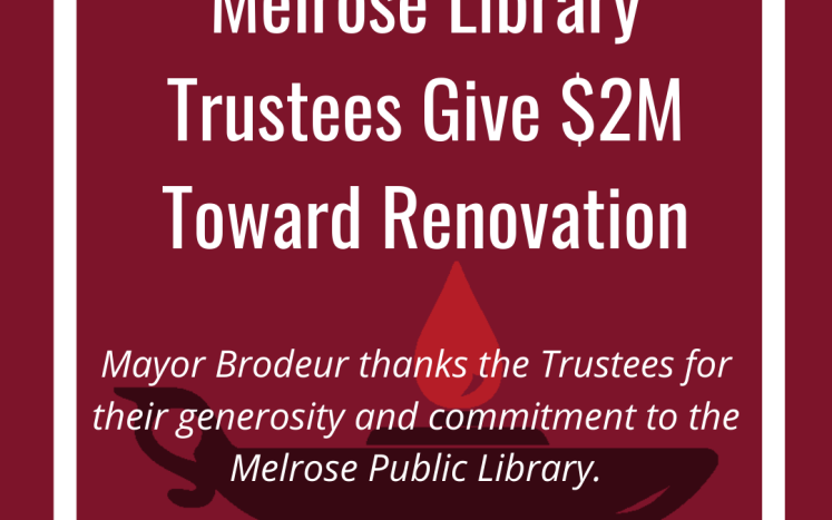 Melrose Library Trustees Give $2M Toward Renovation