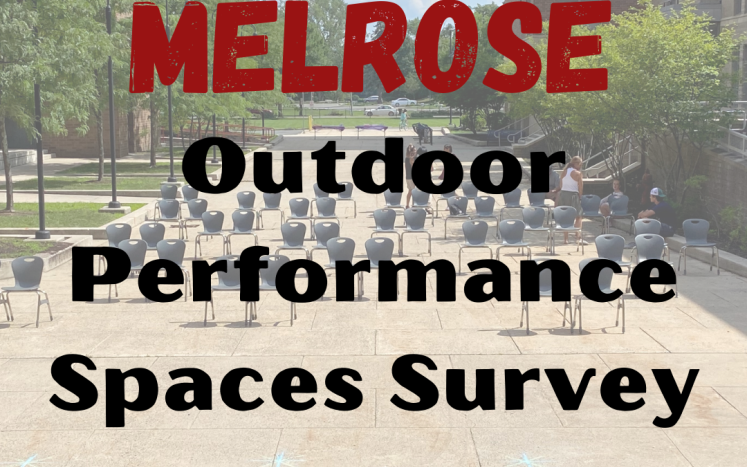 Melrose Outdoor Performance Spaces Survey